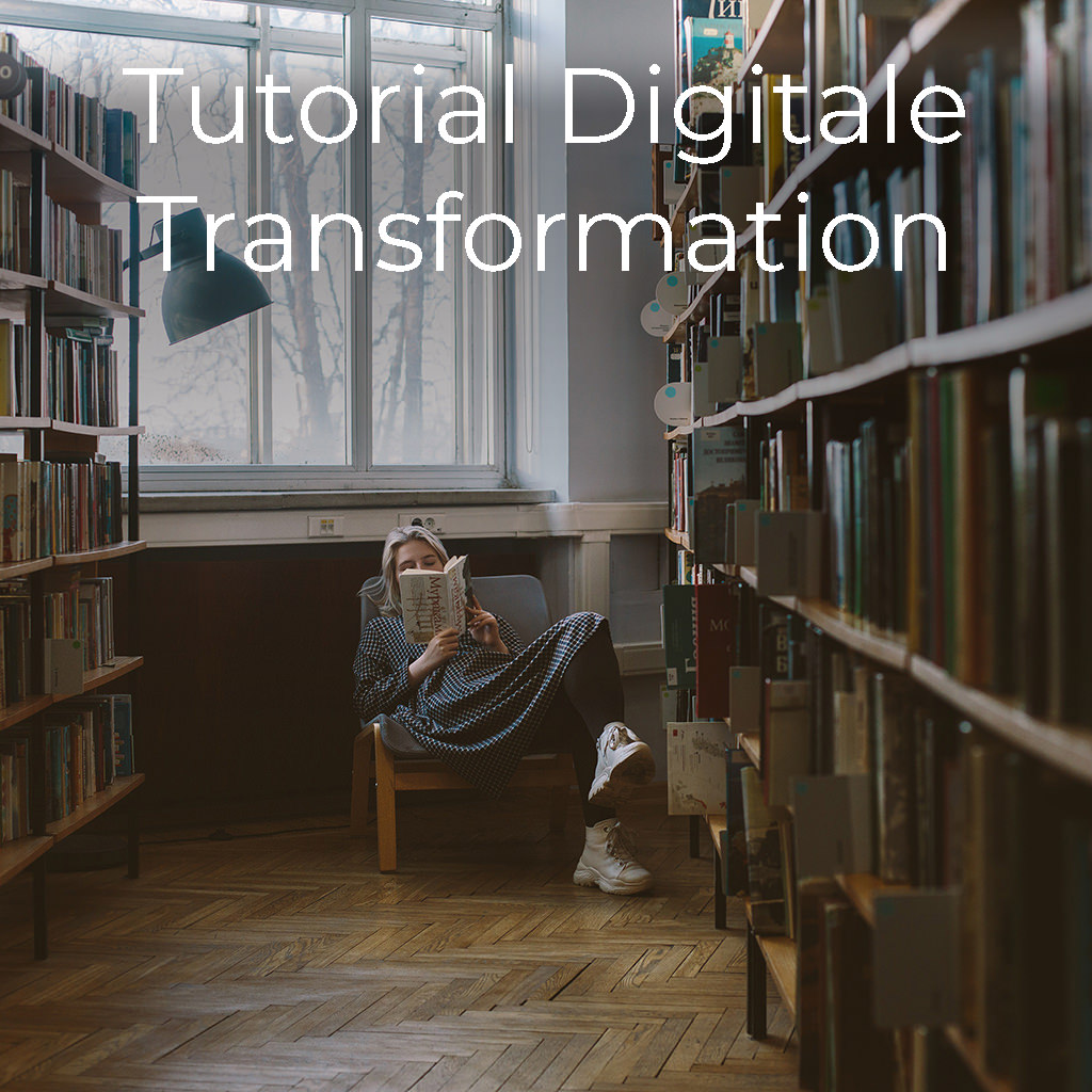 Tutorial Digitale Transformation
